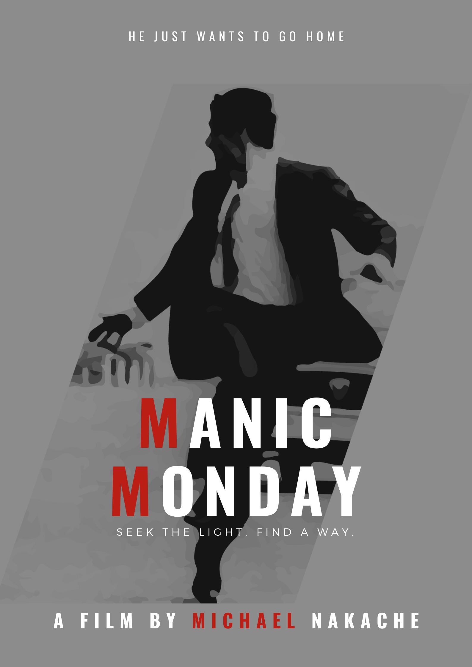 Manic Monday – Michael Nakache – Official Website